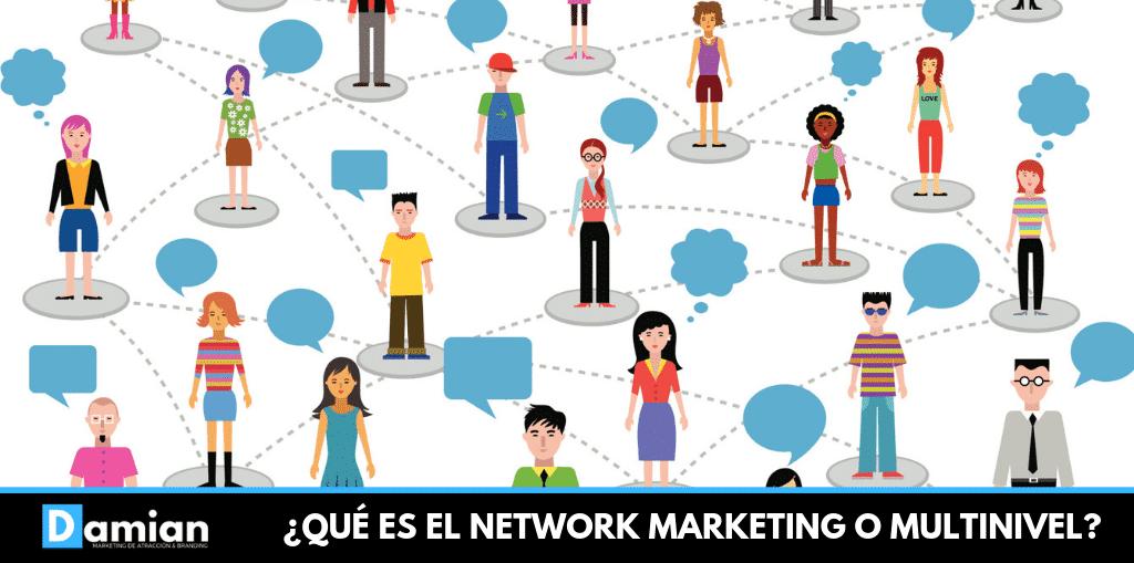 QUE ES EL NETWORK MARKETING O MULTINIVEL