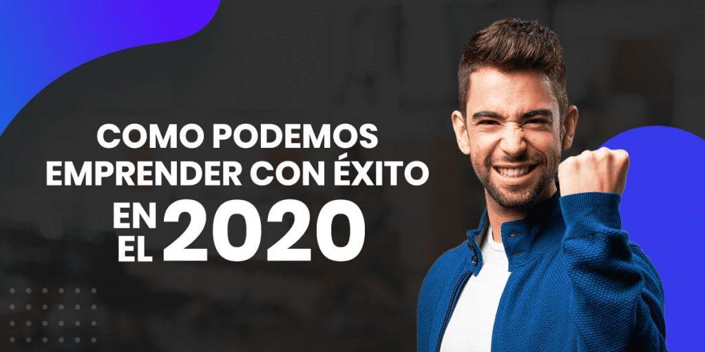 emprender con éxito en el 2020
