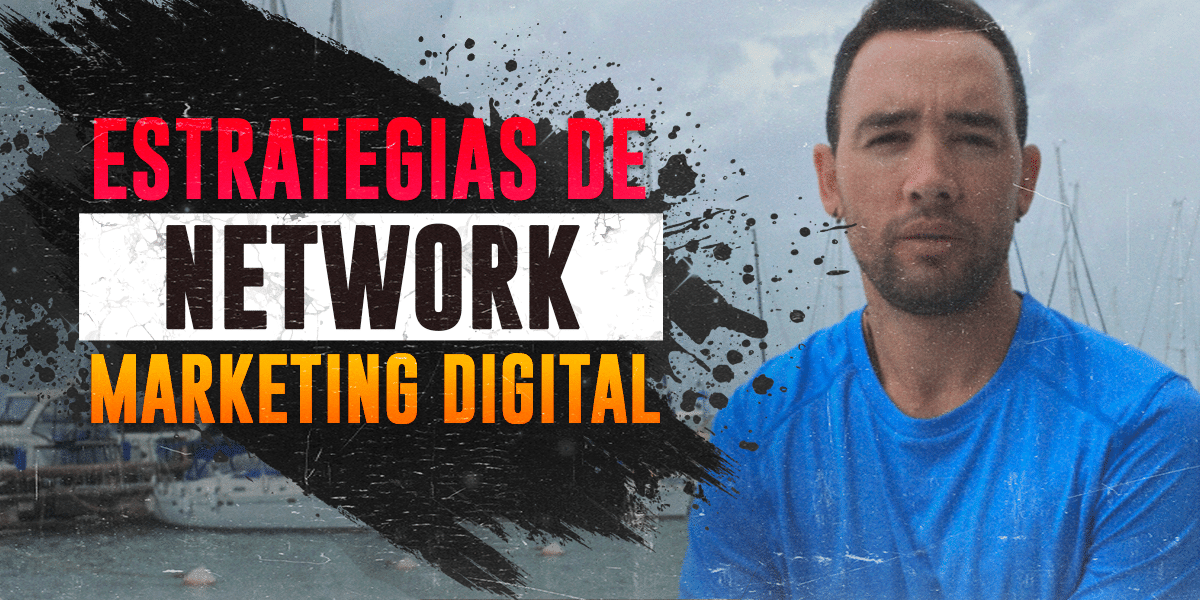 Estrategias de Network Marketing Digital